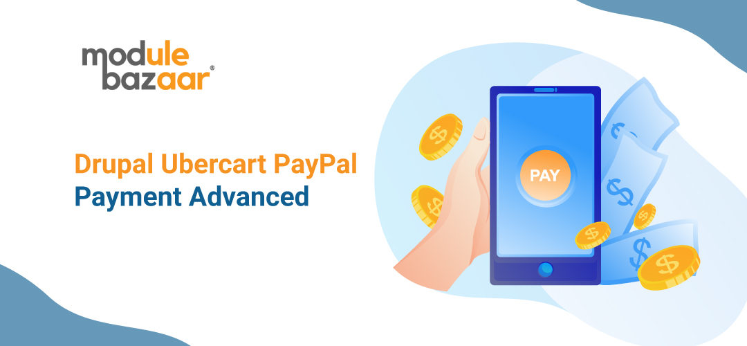 Drupal Ubercart PayPal Payment Advanced
