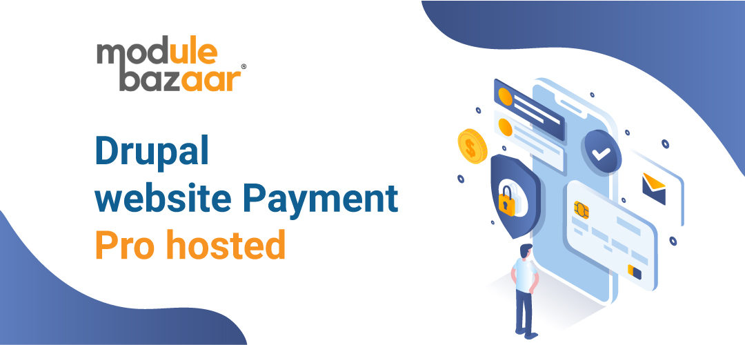 Drupal website Payment Pro hosted module