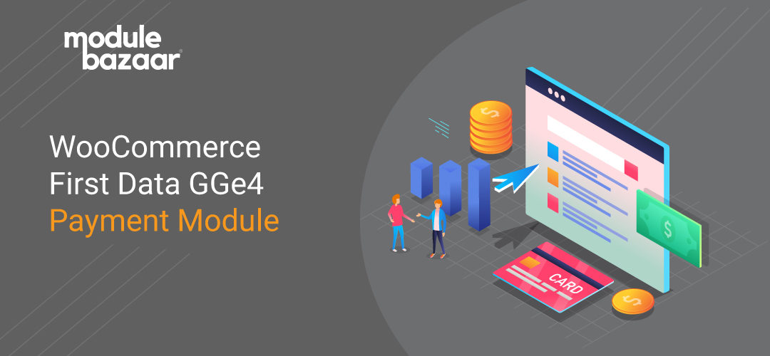 WooCommerce First Data GGe4 Payment Module