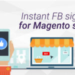 Instant Sign-in through Magento Facebook Complete Pack