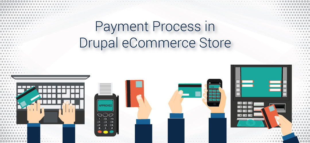Payment Process in Drupal
