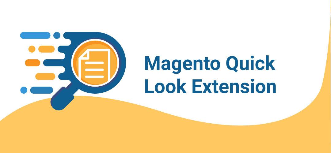 Magento Quick Look Extension