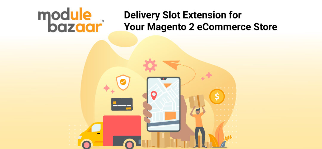 Magento 2 Delivery Slot Extension