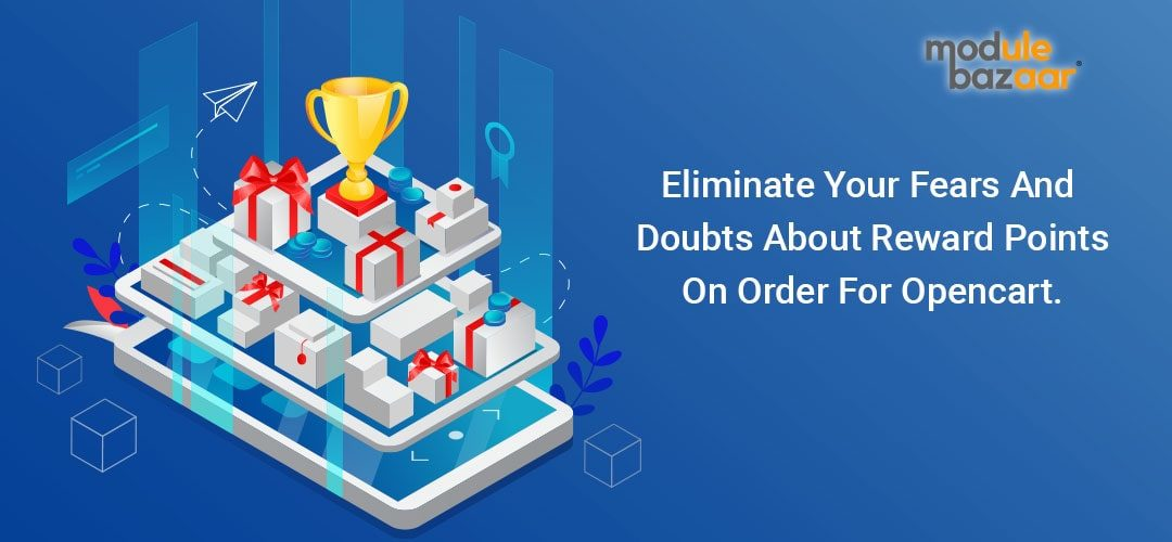 Eliminate fears about reward points on Order for Opencart