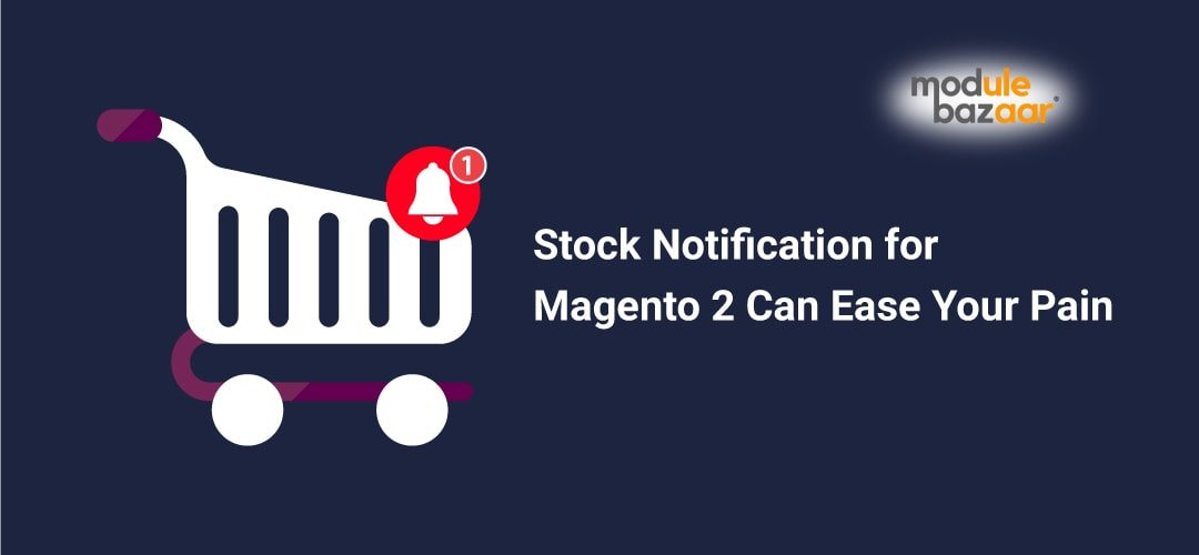Stock notification Extension for Magento 2