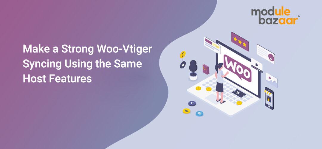 Woo-Vtiger Syncing plugin
