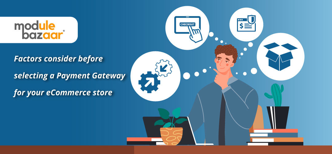 how-to-selecting-a-payment-gateway-for-your-ecommerce-store