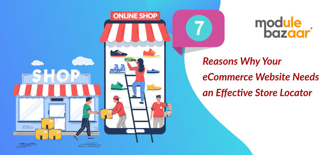 Why-Your-eCommerce-Website-Needs-an-Effective-Store-Locator