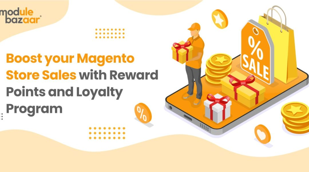 Boost-your-magento-store-sales-with-reward-points-and-loyalty-program-1080x600