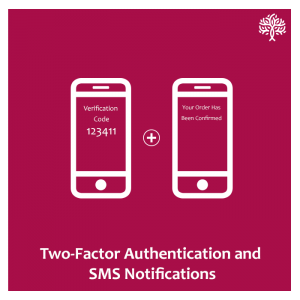 2 Factor Authentication and SMS Notifications